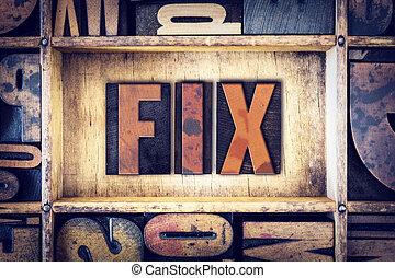 Fix Concept Letterpress Type