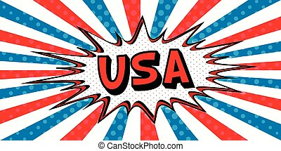 Flag banner of USA in the style of pop art Comic Speech Bubble. USA cartoon explosion