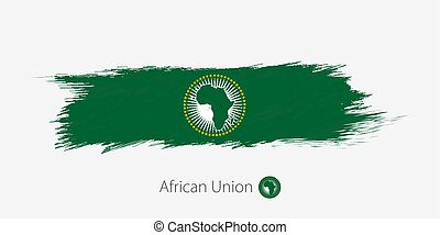 Flag of African Union, grunge abstract brush stroke on gray background.