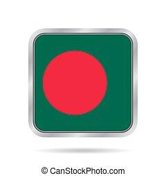 Flag of Bangladesh. Metallic gray square button.