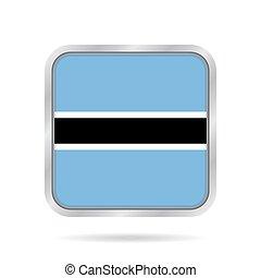 Flag of Botswana. Metallic gray square button.