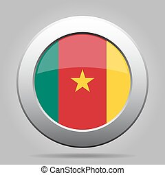 Flag of Cameroon. Shiny metal gray round button.