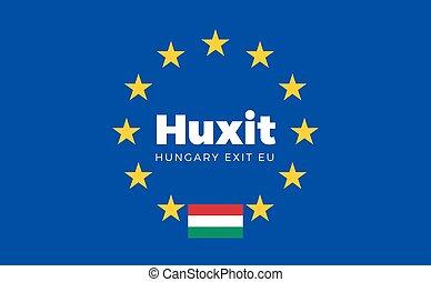 Flag of Hungary on European Union. Huxit - Hungary Exit EU...