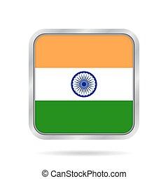 Flag of India. Shiny metallic gray square button.