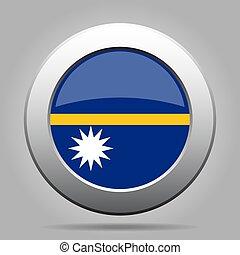 Flag of Nauru. Shiny metal gray round button.
