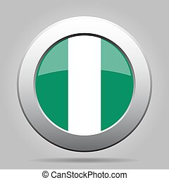 Flag of Nigeria. Shiny metal gray round button.
