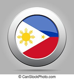 Flag of Philippines. Metal gray round button.