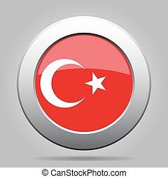 Flag of Turkey. Shiny metal gray round button.
