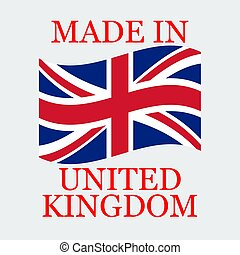 Flag Of United Kingdom With Text Made In United Kingdom. Vector Illustration