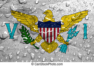 flag of United States Virgin Islands with rain drops