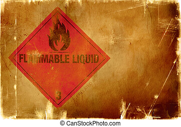 flammable liquid sign(warm background) - great grunge...