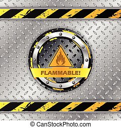 Flammable warning sign on metallic plate