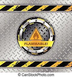Flammable warning sign on metallic plate