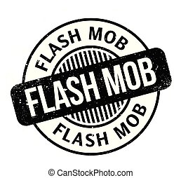 Flash Mob rubber stamp. Grunge design with dust scratches....