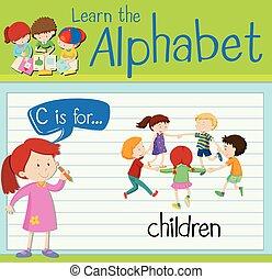 Flashcard alphabet C is for children