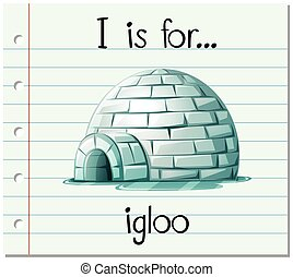 Flashcard alphabet I is for igloo