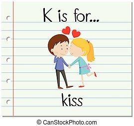 Flashcard alphabet K is for kiss