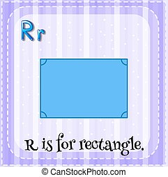 Flashcard alphabet R is for rectangle