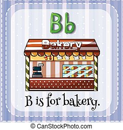 Flashcard B is for bakery