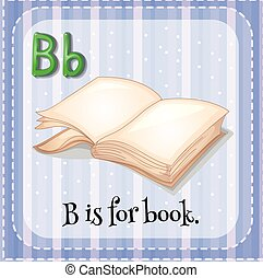 Flashcard B is for book