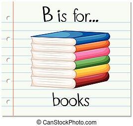 Flashcard letter B is for books illustration