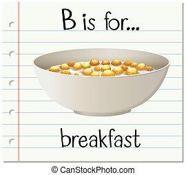 Flashcard letter B is for breakfast