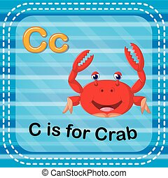 Flashcard letter C is for crab - illustration of Flashcard...