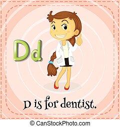 Flashcard letter D is for dentist illustration