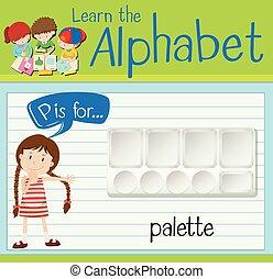 Flashcard letter P is for palette illustration