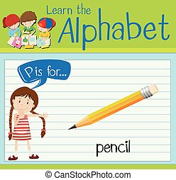 Flashcard letter P is for pencil illustration