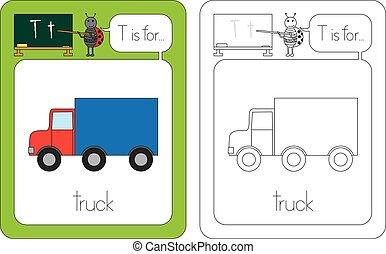 Flashcard for English language - letter T is for truck