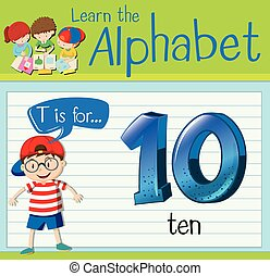 Flashcard letter T is for ten illustration
