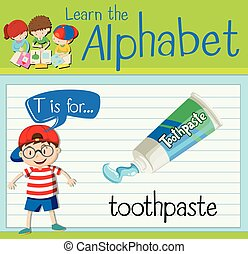 Flashcard letter T is for toothpaste illustration