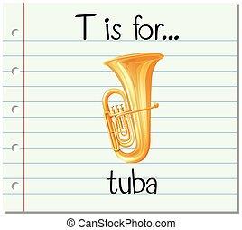 Flashcard letter T is for tuba illustration