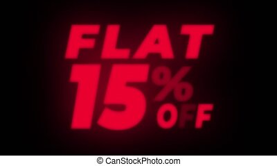 Flat 15 Percent Off Text Blinking Flickering Neon Red Sign Promotional Loop Background. Sale, Discounts, Deals, Special Offers. Green Screen and Alpha Matte