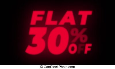 Flat 30% Percent Off Text Flickering Display Promotional...