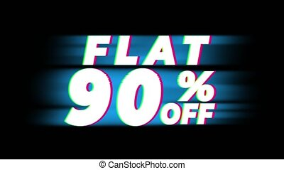 Flat 90 Percent Off Text Glitch Effect Promotion Advertisement Loop Background. Price Tag, Sale, Discounts, Deals, Special Offers, Green Screen and Alpha Matte