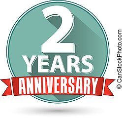 Flat design 2 years anniversary label with red ribbon, vector illustration