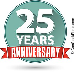 Flat design 25 years anniversary label with red ribbon, vector illustration
