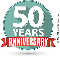 Flat design 50 year anniversary label with red ribbon, vector illustration