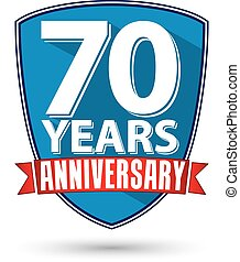 Flat design 70 years anniversary label with red ribbon, vector illustration