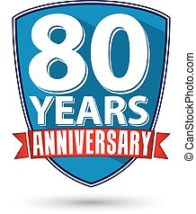Flat design 80 years anniversary label with red ribbon, vector illustration