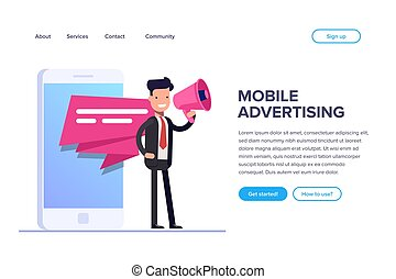Flat mobile advertising concept. Businessman or manager stands with a loudspeaker on the background of a mobile phone. Can use for web banner, infographics, hero images.