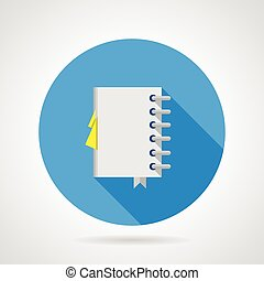 Blue round vector icon with white spiral notebook with yellow bookmark on gray background. Flat design with shadow.