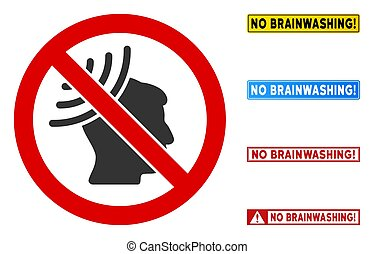 No Brain Irradiation sign with badges in rectangular frames. Illustration style is a flat iconic symbol inside red crossed circle on a white background. Simple No Brain Irradiation vector sign,