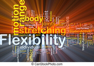 Background concept wordcloud illustration of flexibility glowing light