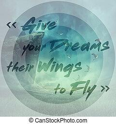 fliegen, geben, flügeln, ihr, dein, träume