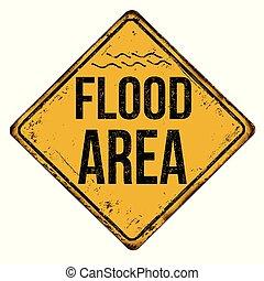 Flood area vintage rusty metal sign