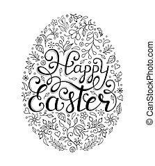 Floral easter egg with handwriting inscription Happe Easter on white background. Coloring page for children and adult. Vector illustration.