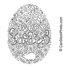 Floral easter egg with handwriting inscription Happy Easter on white background. Coloring page for children and adult. Vector illustration.